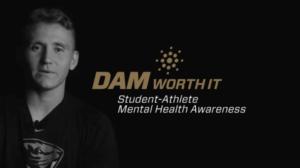 #DamWorthIt  Student-Athlete Mental Health Awareness