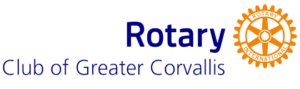 Rotary Club of Greater Corvallis, Oregon Rotary International
